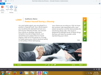 Develop a 25 slide interactive and engaging elearning module in Articulate Storyline