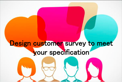 Design a customer  survey