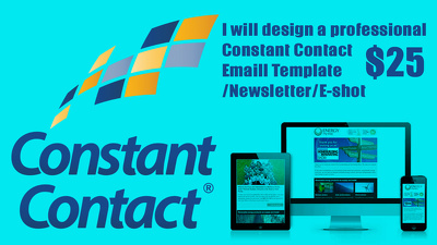 I will design a professional  Constant Contact emaill template/Newsletter/E-shot