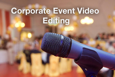 Corporate Event Video Editing[up to 2 minutes]