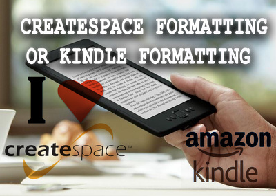 CreateSpace formatting or kindle formatting in 48 hours