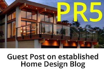 Guest Post on PR 5, DA 48 Home Design & Home Improvement Blog