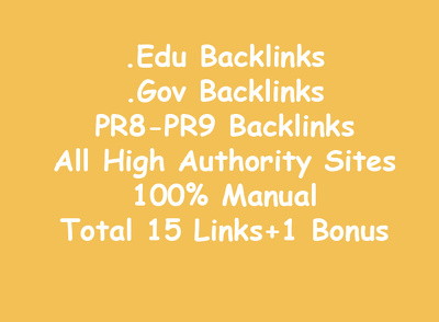 Build .EDU .Gov PR8-PR9 Real Backlinks (Total 15+1 Bonus)