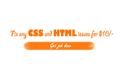 Fix any CSS and HTML issue with in one day