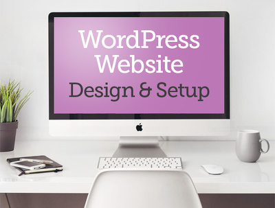 Design & Setup a WordPress Website for your business