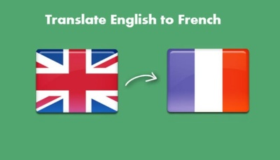 Translate 500 words Of Content From English to French and Vice Versa