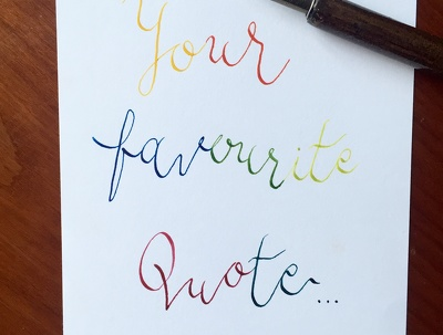 Handwrite your quote/letter in rainbow calligraphy