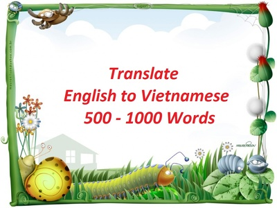 Translate 500-1000 words from English into Vietnamese