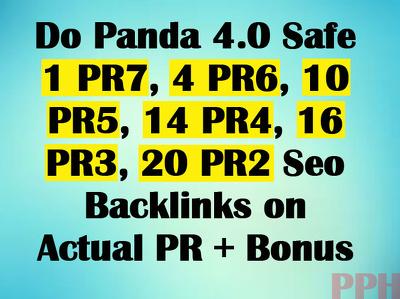 Do Panda 4.0 Safe 1 PR7, 4 PR6, 10 PR5, 14 PR4, 16 PR3, 20 PR2 Seo Backlinks