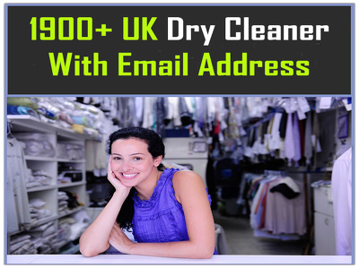 Give for you 1900 plus UK Dry Cleaner emails or Contact list