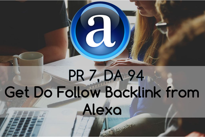 Build Do Follow Backlink From DA 94 Alexa