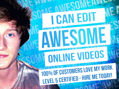 edit your video footage into an awesome video - 100% Customer Satisfaction!