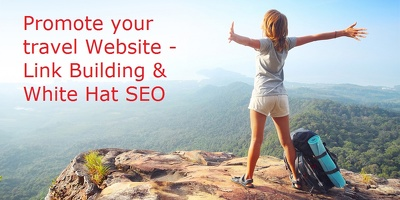 Promote your travel website & get high quality  whitehat SEO links with manual outre