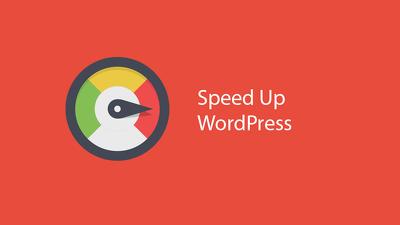Speed up optimize WordPress ,increase performance