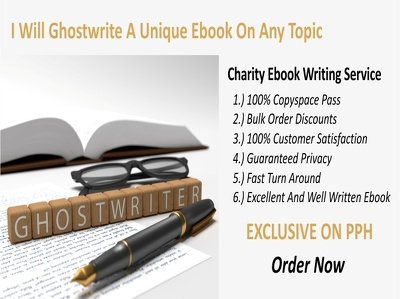 Ghostwrite a 10 page unique e-book on any topic