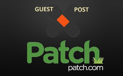 Write and guest Post in Patch.com  Patch PR 7 and DA 83