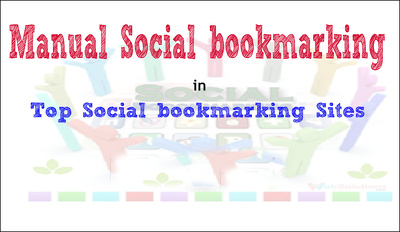 Do manual social bookmarking to top 50 social bookmarking sites