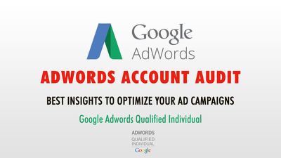 Google Adwords Account Audit and Campaign Optimization Tips