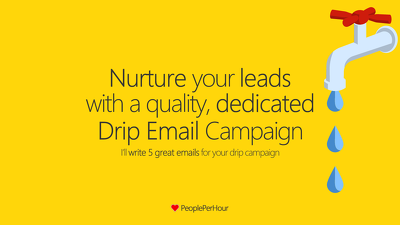 Create a 2-week (5 emails) drip campaign that converts