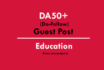 Publish a Guest Post on Educational Website DA50+ with Do-Follow Link