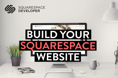 Build You a Stunning Professional Squarespace Website At An Affordable Price