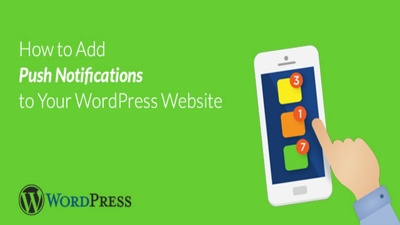 Add push notifications to your WordPress Website