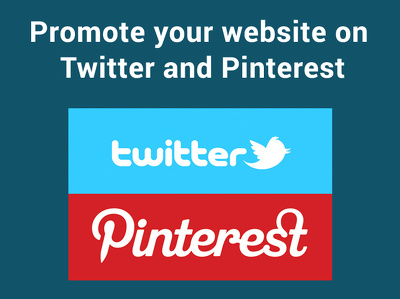 Promote your website on twitter and pinterest