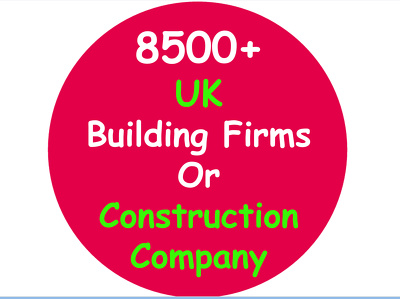 Make for you 8500 plus uk building firms,construction company contact or email list