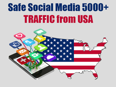 Safe Social Media 5000+ TRAFFIC from USA