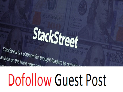 Write and dofollow guest post on Stackstreet.com