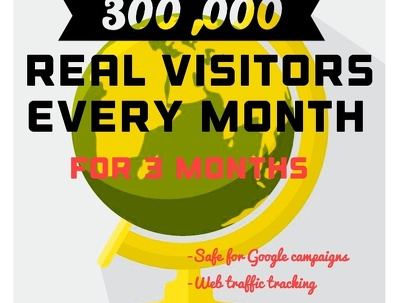 300,000 monthly Real safe website visitors for 3 months. Google safe. 900,000 total