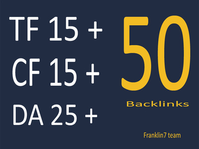 Do 50 high trust flow and citation flow backlinks on high DA