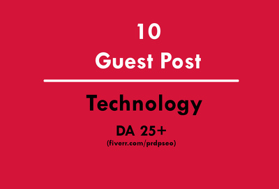 10 Guest Post on Technology Websites DA25+ (Do-Follow)