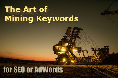 Mine Keywords for SEO or PPC campaigns, with search volume