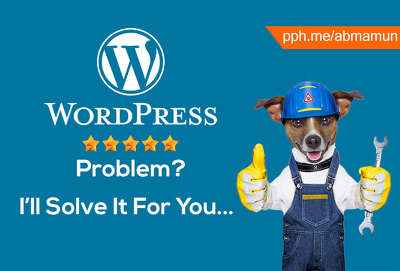 Fix, Solve and Customize Your Wordpress CSS,HTML,PHP Error, Problem or Issue.