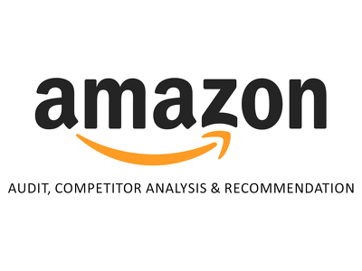Audit Amazon account with competitor analysis create strategies for growth