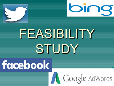 Do a feasibility study of your business & its scope in digital marketing via PPC