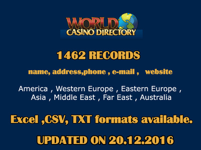 PROVIDE YOU 1462 RECORDS OF WORLD CASINOS 100% UP TO DATE