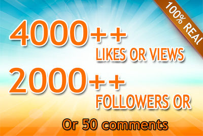 Add  2000 Social media followers or 4000 photo like or video views or 50 comments