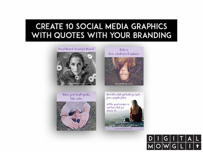 Create 10 social media graphics with quotes with your branding