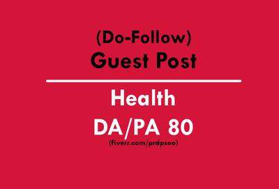 Write and publish an article/guest post on Health website DA80+
