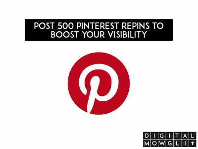 Post 500 Pinterest repins to boost your visibility