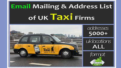 Give you 5000 plus Email Mailing & Address List of UK Taxi Firms
