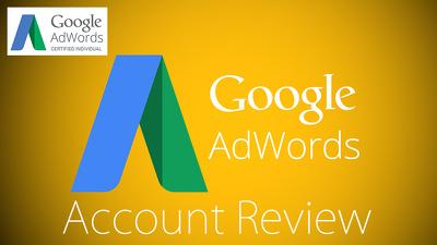 Review Your Adwords Account & Provide a Detailed Report On How To Improve