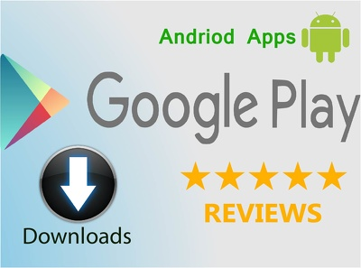 Give You 10 Downloads & Add Aowesome 5 Star Reviews To Promote Your Andriod Apps