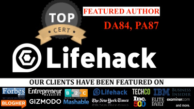 Write Publish Guest post On Lifehack.org DA84, PA87 Lifehack with Dofollow Backlink