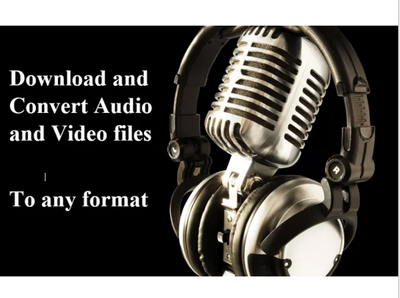 Download any video or audio files and convert to Mp4, Avi,Mpeg or Mp3 etc