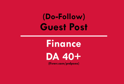 Post a Guest Post on Finance DA30 Website (Do-Follow)