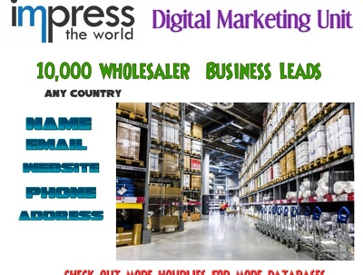 Provide you 10000  Whole sellers Leads any country