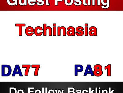 Publish a guest post on Techinasia  - Techinasia.com